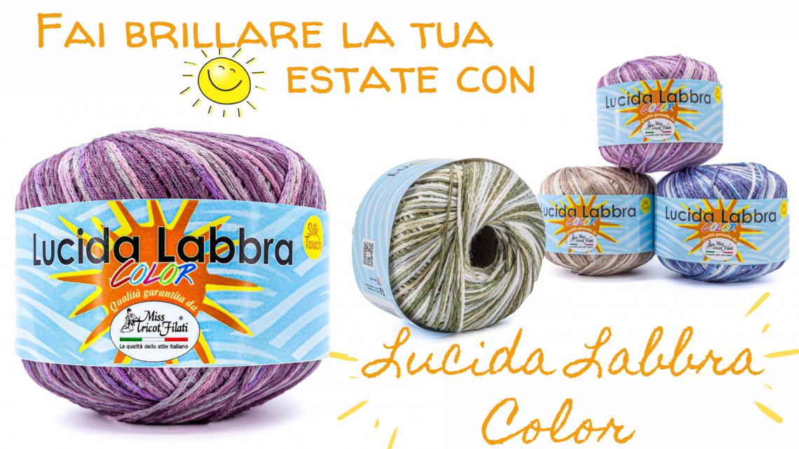 Lucida Labbra Miss Tricot Filati - Calore di Lana www.caloredilana.com